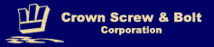 CROWN SCREW & BOLT CORP